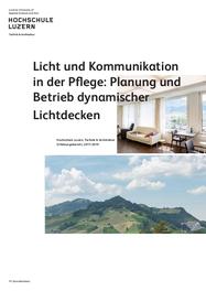Licht und Kommunikation in der Pflege: Planung und Betrieb dynamischer Lichtdecken