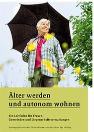 Älter werden und autonom wohnen