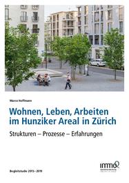 Wohnen, Leben, Arbeiten im Hunziker Areal in Zürich
