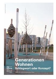 Generationen Wohnen – Schlagwort oder Konzept?