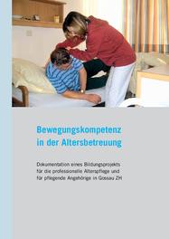 Bewegungskompetenz in der Altersbetreuung