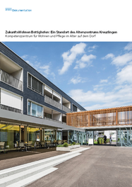 ZukunftsWohnen Bottighofen: Ein Standort des Alterszentrums Kreuzlingen
