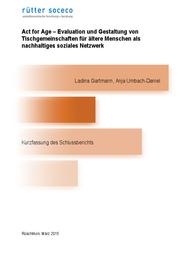 Act for Age – Evaluation und Gestaltung von Tischgemeinschaften für ältere Menschen als nachhaltiges soziales Netzwerk