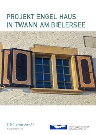 Projekt Engel Haus in Twann am Bielersee