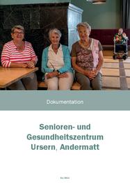 Senioren- und Gesundheitszentrum Ursern, Andermatt