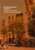 Nachbarschaften als Beruf Stellen konzipieren, einführen und entwickeln